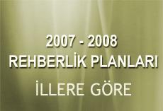 İl İl 2008 Rehberlik Planları