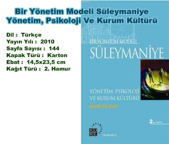 Bir Yönetim Modeli Süleymaniye Yönetim Psikoloji ve Kurum Kültürü
