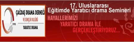 17. Uluslararası Eğitimde Yaratıcı Drama Semineri