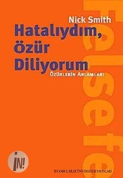 HATALIYDIM, ÖZÜR DİLİYORUM / Özürlerin Anlamları