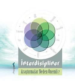 İnterdisipliner Araştırmalar Neden Önemli?