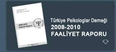 Türk Psikologlar Derneği 2008-2010 Faaliyet Raporu