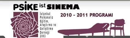 PSİKE Sinema 2010 - 2011 Etkinlik Programı