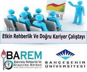 Eğitim Kurumlarında Etkin Rehberlik Ve Doğru Kariyer Çalıştayı