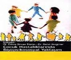 Çocuk Hastalıklarında Biyopsikososyal Yaklaşım