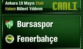 Fenerbahçe Bursa Maçı Canlı Skor
