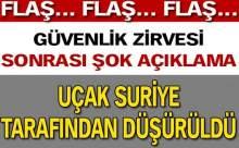 Zirve Bitti: Türkiye Uçağını Suriye Düşürdü