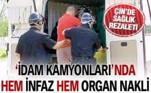 İdam Kamyonları'nda Hem İnfaz Hem Organ Nakli