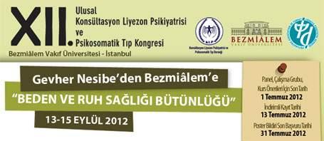 12. Ulusal Konsültasyon Liyezon Psikiyatrisi ve Psikosomatik Tıp Kongresi