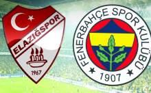Elazığspor Fenerbahçe Maçı Ne Zaman?