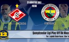 Fenerbahçe-Spartak Moskova Maçının Golleri ve Özeti