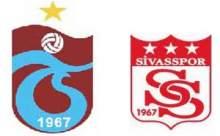 Trabzonspor-Sivasspor Maçı Saat Kaçta?