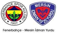 Fenerbahçe Mersin İdmanyurdu Maçı Golleri Ve Özeti İzle