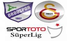 Orduspor-Galatasaray Maçı Ne Zaman ve Saat Kaçta?