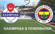 Kasımpaşa Fenerbahçe Maçının Sonucu 2-0