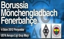 Borussia Mönchengladbach Fenerbahçe Maçı Canlı Anlatım ve Sonucu