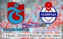 Trabzonspor Kasımpaşa Maçı Saat Kaçta?