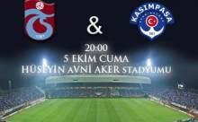 Trabzonspor Kasımpaşa Maçı Canlı Anlatım ve Maçın Sonucu