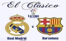 Barcelona Real Madrid Maçı Saat Kaçta?