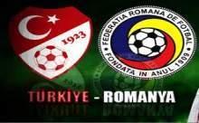 Türkiye-Romanya Maçının Sonucu Canlı Anlatım