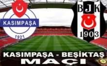 Kasımpaşa Beşiktaş Maçı Saat Kaçta Hangi Kanalda?