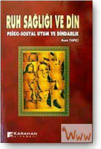 Psiko-Sosyal Uyum ve Dindarlık