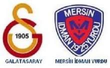 Galatasaray Mersin İdman Yurdu Maçı Sonucu Canlı Anlatım