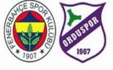 Fenerbahçe Orduspor Maçı Sonucu Canlı Anlatım
