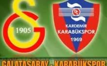 Galatasaray Karabükspor Maçı Ne Zaman Saat Kaçta?