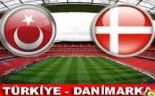 Türkiye Danimarka Milli Maçının Sonucu Canlı Anlatım