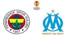 Marsilya Fenerbahçe Maçı Sonucu Canlı Anlatım