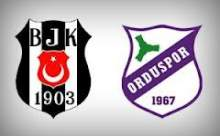 Beşiktaş Orduspor Maçı Sonucu Canlı Anlatım