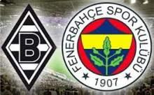 Fenerbahçe Borussia MGladbach Maçı Sonucu Canlı Anlatım