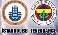 Fenerbahçe İstanbul BB Maçı Sonucu Canlı Anlatım
