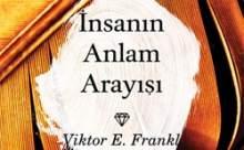 İnsanın Anlam Arayışı / Viktor E. Frankl