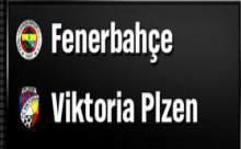 Fenerbahçe - V. Plzen Maçının Sonucu?