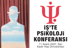 İŞ' TE PSİKOLOJİ KONFERANSI
