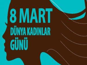 Bugün 8 Mart Dünya Kadınlar Günü