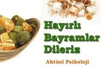 Ramazan Bayramınızı Tebrik Ederiz / Aktüel Psikoloji