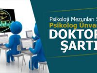Psikolog Unvanına Doktora Şartı Getirildi