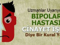 Bipolar Bozukluk Hastası Cinayet İşler mi?