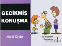 Gecikmiş Konuşma- Aile El Kitabı