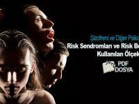 Şizofreni ve Diğer Psikozlarda Risk Sendromları