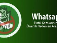 WhatsApp Trafik Kazalarına Neden Oluyor