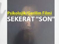 Psikolojik/Gerilim Film Sekerat 'Son'