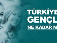 Türkiye'de Gençler Ne Kadar Mutlu?