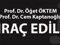Prof. Öğet Öktem ve Cem Kaptanoğlu İhraç Edildi