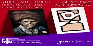 Paris'in ünlü street art sanatçıları Guate Mao ve Kofi Frimpong İstanbul'a geliyor.