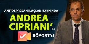 Antidepresanlarla ilgili Andrea Cipriani ile Röportaj