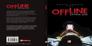 Psikolog Narin Cangir'in 'Offline: Çevrim Dışı' adlı kitabı raflarda
